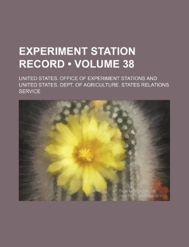 9781235696350: Experiment Station Record (Volume 38)