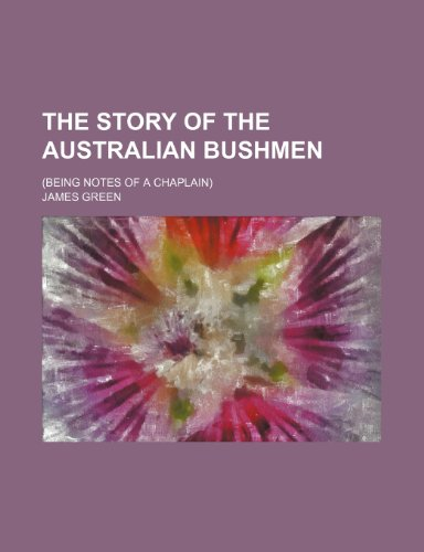 9781235700248: The Story of the Australian Bushmen; (Being Notes of a Chaplain)