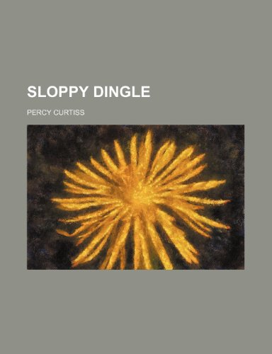 9781235708022: Sloppy Dingle
