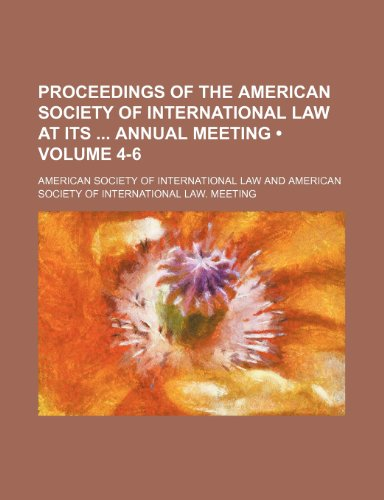 Proceedings of the American Society of International: American Society of