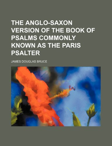 9781235732621: The Anglo-Saxon Version of the Book of Psalms Commonly Known as the Paris Psalter