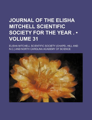 Journal of the Elisha Mitchell Scientific Society: Elisha Mitchell Scientific