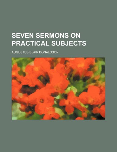 9781235735592: Seven Sermons on Practical Subjects