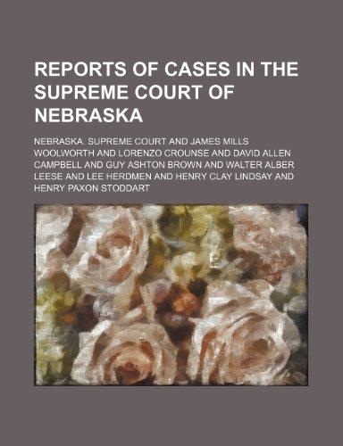 9781235737091: Reports of Cases in the Supreme Court of Nebraska (Volume 48)
