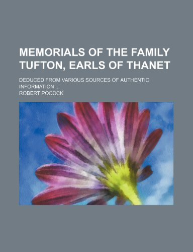 9781235745171: Memorials of the Family Tufton, Earls of Thanet; Deduced from Various Sources of Authentic Information
