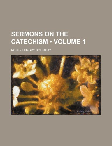 9781235771231: Sermons on the Catechism (Volume 1)