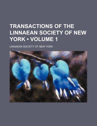 9781235777028: Transactions of the Linnaean Society of New York (Volume 1 )