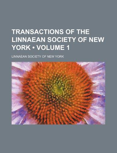 9781235796074: Transactions of the Linnaean Society of New York (Volume 1)
