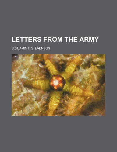 Letters from the Army: Benjamin F. Stevenson