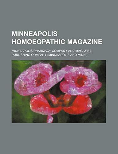 9781235811043: Minneapolis Homoeopathic Magazine (Volume 11)