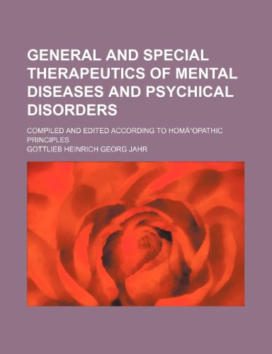 9781235827785: General and special therapeutics of mental diseases and psychical disorders; compiled and edited according to homÅ
