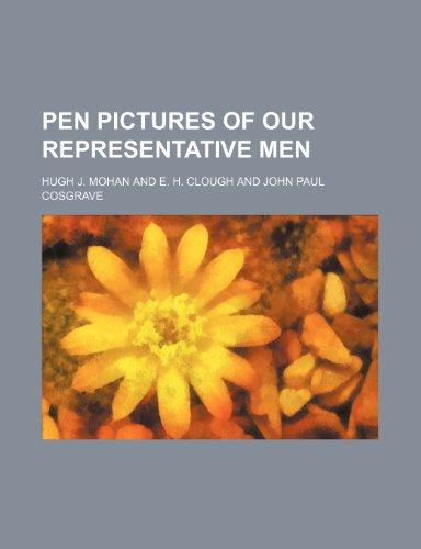 9781235833434: Pen Pictures of Our Representative Men