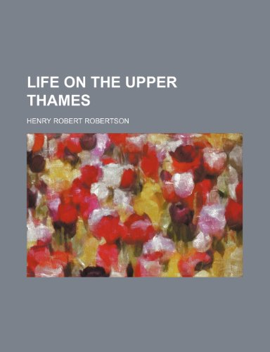 9781235842344: Life on the Upper Thames