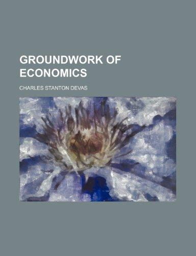 9781235849015: Groundwork of Economics