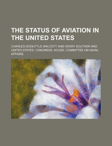 9781235863721: The Status of Aviation in the United States