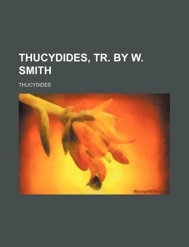 Thucydides, Tr. by W. Smith (1235865002) by Thucydides