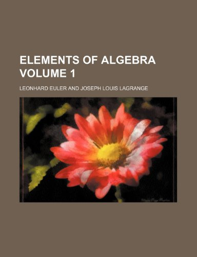 9781235866180: Elements of algebra Volume 1