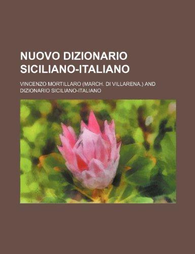 9781235866524: Nuovo dizionario siciliano-italiano (Italian Edition)
