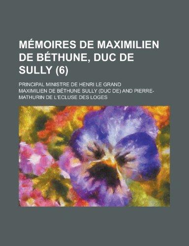 Memoires de Maximilien de Bethune, Duc de: United States Dept
