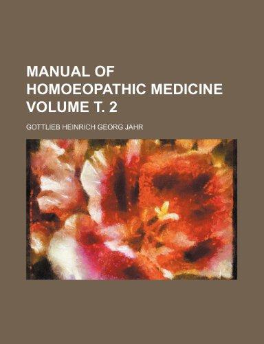 9781235886546: Manual of homoeopathic medicine Volume т. 2