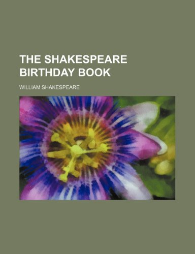 9781235889813: The Shakespeare birthday book