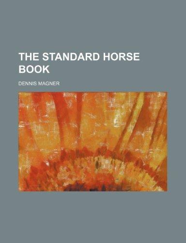 9781235890727: The standard horse book