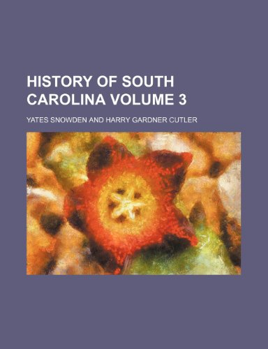 9781235896392: History of South Carolina Volume 3