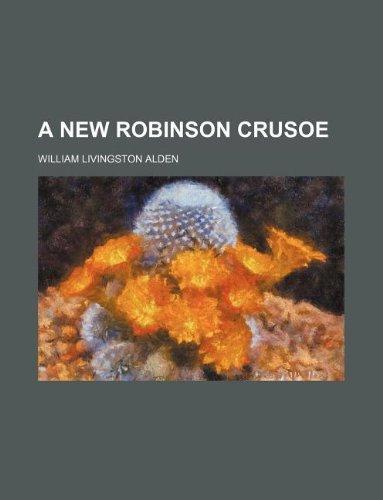 9781235910449: A new Robinson Crusoe