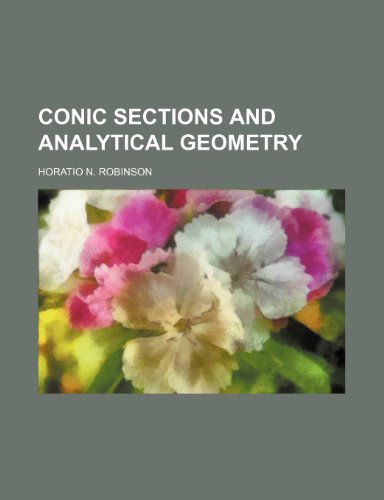 9781235911378: CONIC SECTIONS AND ANALYTICAL GEOMETRY