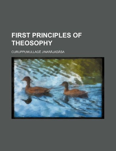 9781235912450: First Principles of Theosophy
