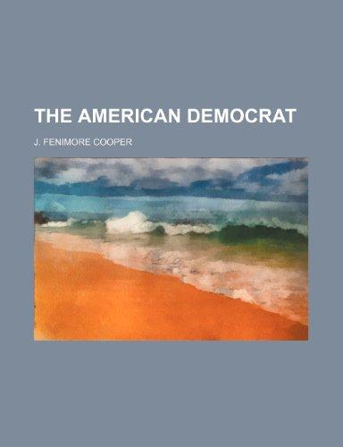 9781235913099: The American Democrat