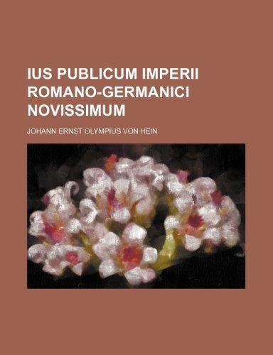 9781235918728: Ius publicum Imperii Romano-Germanici novissimum