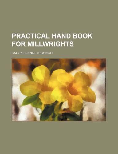 9781235924200: Practical Hand Book for Millwrights