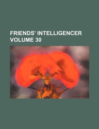9781235928529: Friends' intelligencer Volume 30