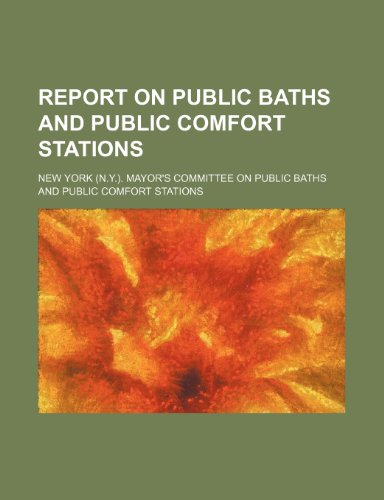 9781235929007: Report on public baths and public comfort stations