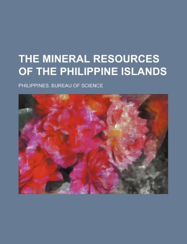 9781235949302: The Mineral resources of the Philippine Islands