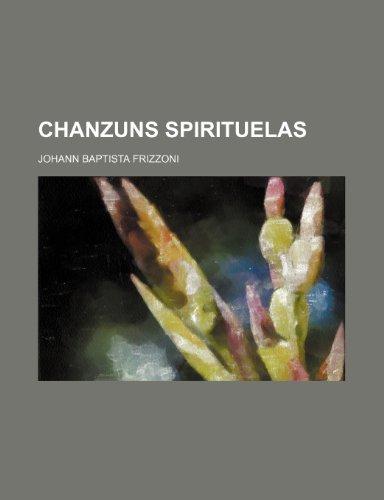 9781235950643: Chanzuns Spirituelas