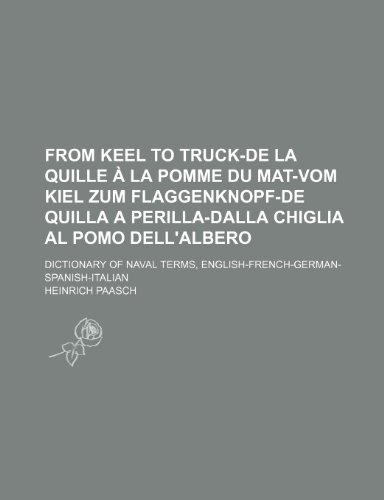 From Keel to Truck-de La Quille a: Paasch, Heinrich