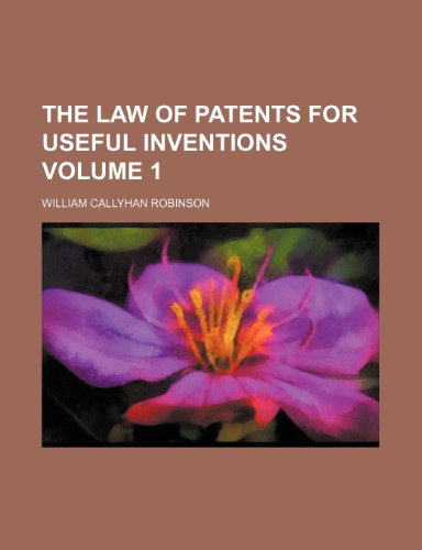9781235966217: The law of patents for useful inventions Volume 1