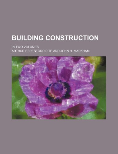9781235969904: Building construction; In two volumes