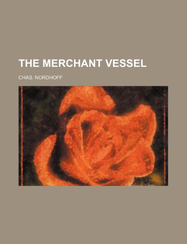 9781235972195: The Merchant Vessel