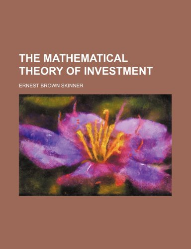 9781235973543: The mathematical theory of investment