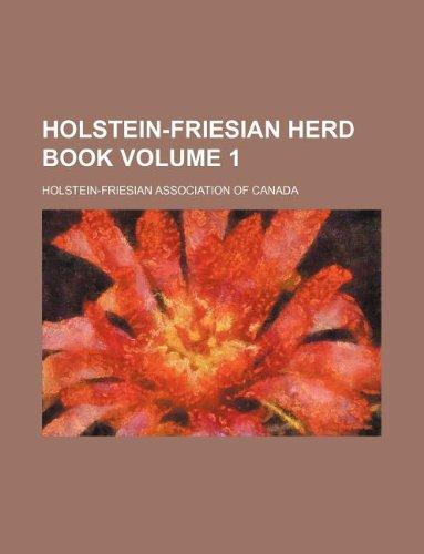 9781235979231: Holstein-Friesian herd book Volume 1