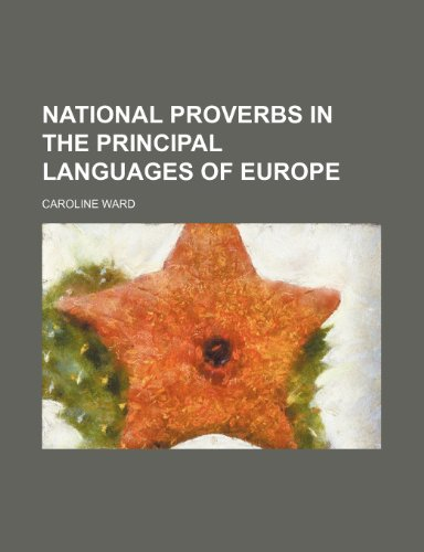 9781235991172: National proverbs in the principal languages of Europe