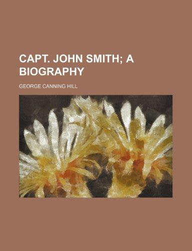 9781235993732: Capt. John Smith; a biography