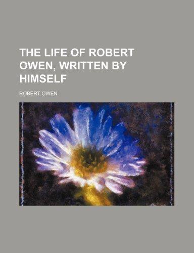 9781236003683: The life of Robert Owen, written by himself