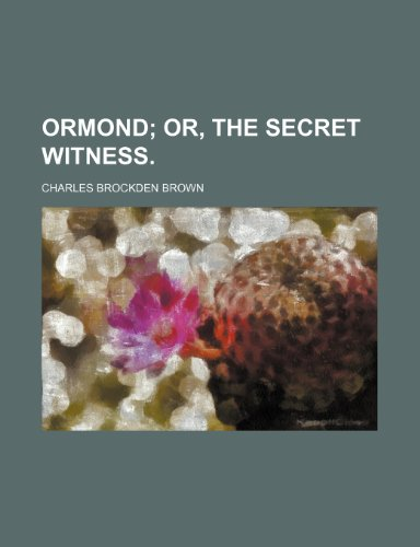 9781236012678: ormond; or, the secret witness.
