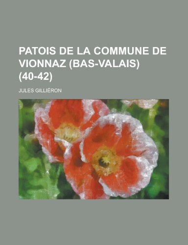 9781236014405: Patois de La Commune de Vionnaz (Bas-Valais) (40-42 )