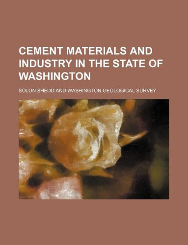 9781236016331: Cement materials and industry in the state of Washington