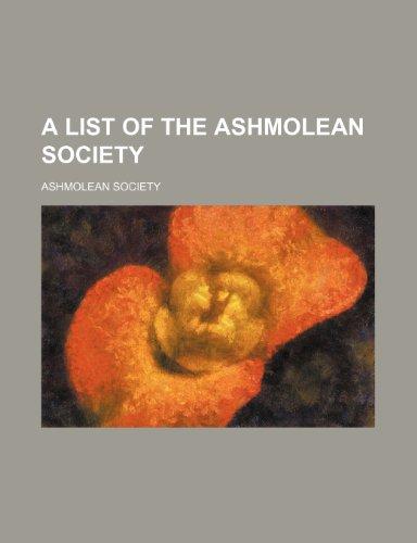 9781236018380: A list of the Ashmolean society